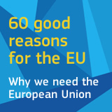 60 good reasons for the EU