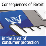 Consequences of Brexit in the area of consumer protection
