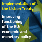 Improving functioning of the EU: economic and monetary policy