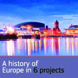 A history of Europe in 6 projects