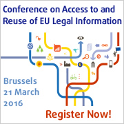 """Conference """"Access to and Reuse of EU Legal Information"""