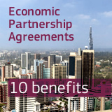 10 benefits of Economic Partnership Agreements (EPA)
