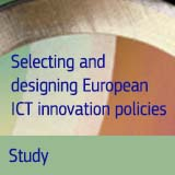 Selecting and designing European ICT innovation policies