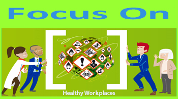 Focus on Healthy Workplaces