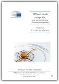 El Derecho de excepción, una perspectiva de Derecho comparado - España : estado de alarma : analisis en profundidad