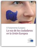 El Parlamento Europeo - La voz de los ciudadanos en la Unión Europea