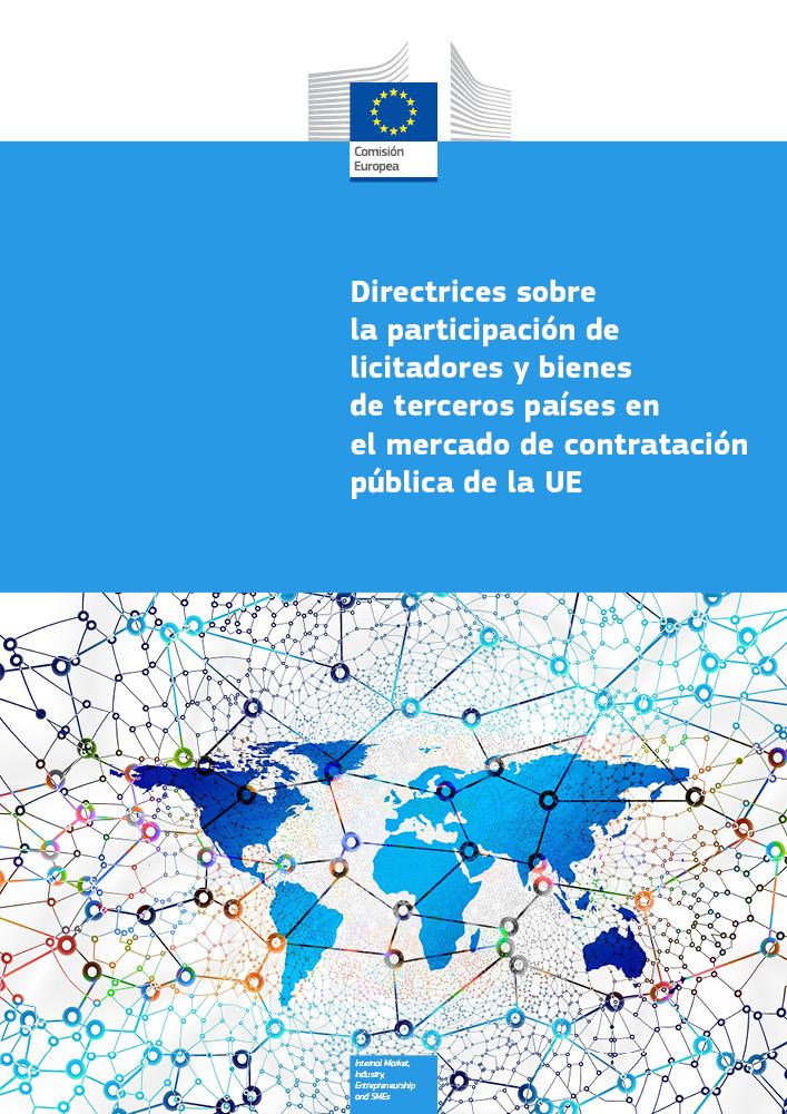 Directrices sobre la participación de licitadores y bienes de terceros países en el mercado de contratación pública de la UE