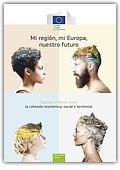 Mi región, mi Europa, nuestro futuro. Séptimo informe sobre la cohesión económica, social y territorial