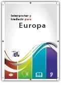 Interpretar y traducir para Europa