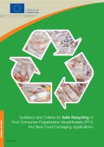 Guidance and criteria for safe recycling of post consumer