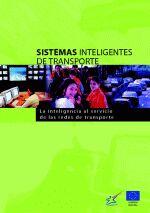 Sistemas inteligentes de transporte - La inteligencia al servicio de las redes de transporte