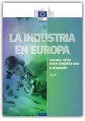 La industria en Europa. Hechos y cifras sobre competitividad e innovación 2017