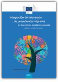 Integración del alumnado de procedencia migrante en los centros escolares europeos