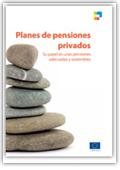 Planes de pensiones privados - Su papel en unas pensiones adecuadas y sostenibles
