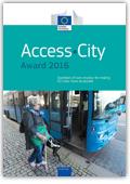 Access City Award 2016 - Ejemplos de buenas prácticas para que las ciudades de la UE sean más accesibles