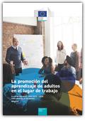 La promoción del aprendizaje de adultos en el lugar de trabajo