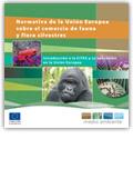 Normativa de la Unión Europea sobre el comercio de fauna y flora silvestres