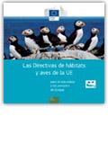 Las directivas de hábitats y aves de la UE. Para la naturaleza y las personas de Europa