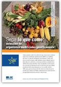 Sepa lo que come. Detección de organismos modificados genéticamente