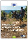 LIFE & los delitos contra la vida silvestre