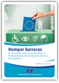 Romper barreras - El derecho de voto en las elecciones al Parlamento Europeo de las personas con discapacidad