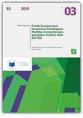 Fondo Europeo para Inversiones Estratégicas - Medidas necesarias para garantizar el pleno éxito del FEIE